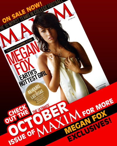 Megan Fox – Earth's Hottest Girl in Maxim October 2008
